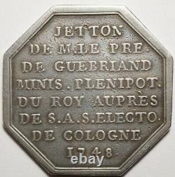 Bretagne Tres Rare Jeton Silver From J. De Guebriant, Ambassador A Cologne 1748