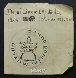 Montauban Demi Live Weight 1244 Tres Rare Louis IX Saint Louis