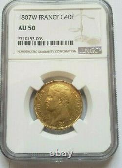 Very Rare And Almost Beautiful Room Of 40 Gold Francs 1807 W Napoleon I Ngc Au 50