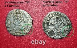 Très rare 2 variétés de Carolus Type 5 1622 (Charles Quint / Besançon)