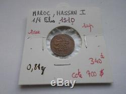 Très rare et superbe 1/4 de Falus, Hassan 1 er (Maroc) 1310